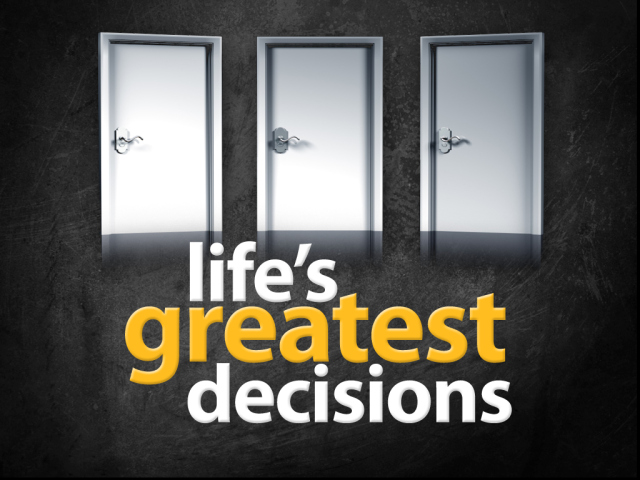 Lifes-Greatest-Decisions_0[1]
